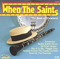 When the Saints / Best of Dixieland