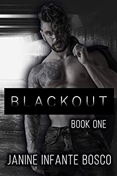 Blackout: Book One (The Leather & Lace Duet 1) by [Infante Bosco, Janine]