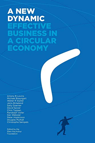 Download A New Dynamic - Effective Business in a Circular Economy 0992778417