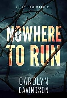 Nowhere To Run by [Davidson, Carolyn]