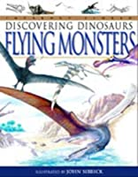Dinosaurs Flying Monsters (Discovering Dinosaurs)