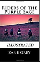 Riders of the Purple Sage Illustrated