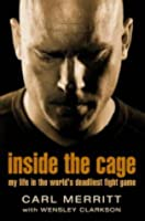 Inside the Cage