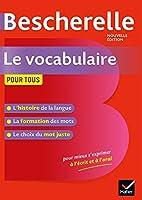 Bescherelle: Bescherelle - Vocabulaire pour tous