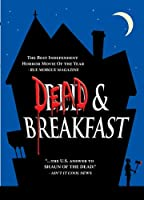 Dead And Breakfast R