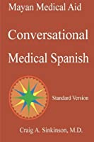 Conversational Medical Spanish [並行輸入品]