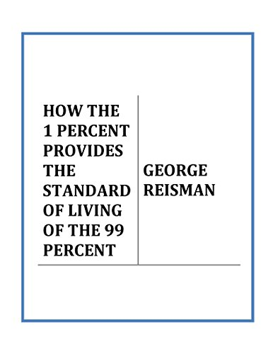 HOW THE 1 PERCENT PROVIDES THE STANDARD OF LIVING OF THE 99 PERCENT (English Edition)の詳細を見る