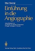 Einfuehrung in die Angiographie