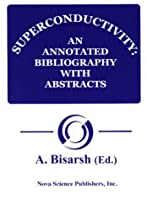 Superconductivity: An Annotated Bibliography