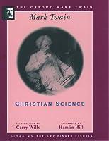 Christian Science (Oxford Mark Twain)