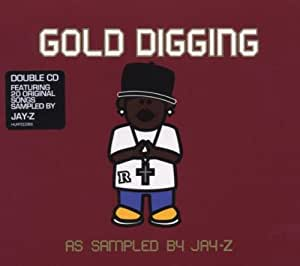 Gold Digging: As Sampled By Jay-Z
