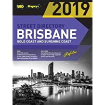 Brisbane Refidex Street Directory 2019 63rd ed: includes Gold Coast & Sunshine Coast