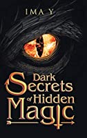 Dark Secrets of Hidden Magic
