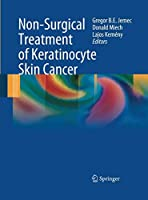 Non-Surgical Treatment of Keratinocyte Skin Cancer