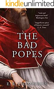 The Bad Popes (English Edition)
