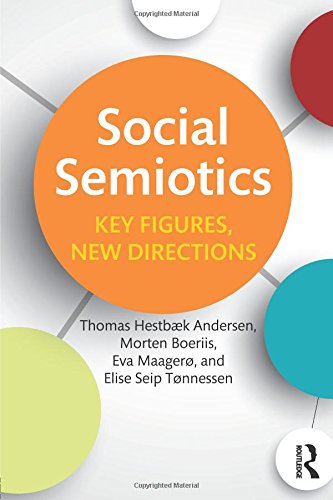 the usefulness of social semiotics Semiotics studies the way such 'signs' communicate and the rules that govern their use as these examples show, social conventions and the communication codes they create can have broad implications in fact, codes can be highly political.