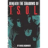Beneath the Shadows of T.S.O.L.
