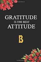 B: Gratitude Journal: 5 Minute Journal for Women and Men - Start Today Grateful: Gratitude Journal: 5 Minute Journal for Women and Men - Start Today Grateful