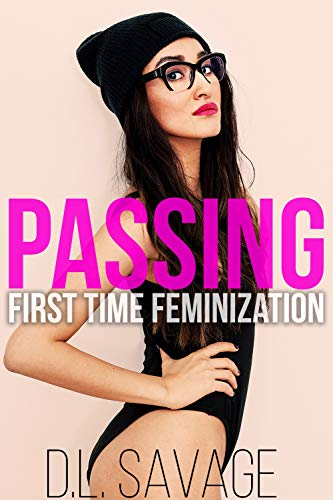 Passing: First Time Feminization (English Edition)