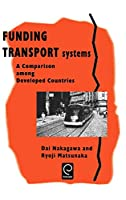 Funding Transport Systems: A Comparison Among Developed Countries (0)