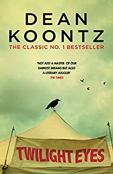 Twilight Eyes: A gripping and terrifying horror novel by [Koontz, Dean]