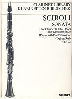 SCIROLI G. - Sonata en Sib Mayor para Clarinete (Flauta) (Oboe) y Piano (Delius/Ruf)