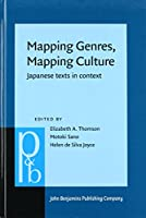 Mapping Genres, Mapping Culture: Japanese Texts in Context (Pragmatics & Beyond)
