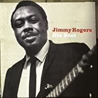 His Best by Jimmy Rogers (2013-05-21)