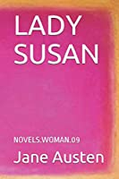 LADY SUSAN: NOVELS.WOMAN.09