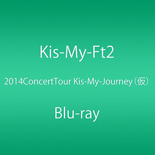 2014ConcertTour Kis-My-Journey (Blu-ray Disc2枚組)