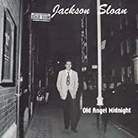 Old Angel Midnight by Jackson Sloan (2005-03-18)