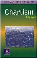 Chartism Paper (LONGMAN HISTORY IN DEPTH)