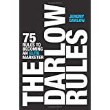 The Darlow Rules: 75 Rules to Becoming an Elite Marketer