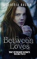 Between Loves