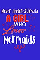 Never Underestimate A Girl Who Loves Mermaids: Guitar Tab Journal