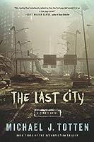 The Last City: A Zombie Novel (Resurrection)