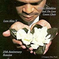 Love Alive V - 25th Anniversary Reunion by Walter Hawkins (1998-06-30)