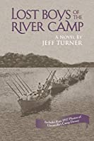 Lost Boys of the River Camp