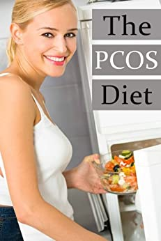 The PCOS Diet :The Ultimate Recipe Guide by [Caples, Danielle, Books, Encore]