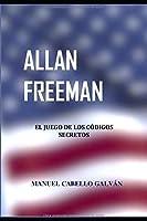 Allan Freeman: El juego de los códigos secretos