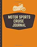 Motor Sports Cruise Notebook: Cruise Port and Excursion Organizer, Travel Vacation Notebook, Packing List Organizer, Trip Planning Diary, Itinerary Activity Agenda, Countdown Is On.