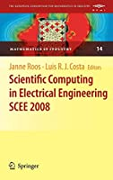 Scientific Computing in Electrical Engineering SCEE 2008 (Mathematics in Industry)