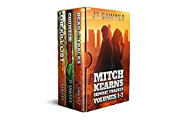 Mitch Kearns Combat Tracker Series Boxed Set, Volumes 1-3: Dead in Their Tracks, Counter-Strike, The Kill List by [Sawyer, JT]