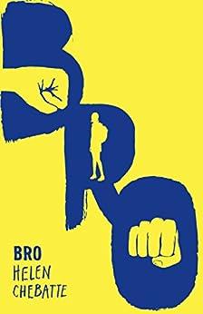Bro by [Chebatte, Helen]