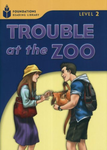 Trouble at the Zoo (Foundations Reading Library, Level 2)の詳細を見る