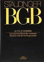 Artikel 7-12, 47, 48 EGBGB: Internationales Recht Der Natuerlichen Personen Und Der Rechtsgeschaefte