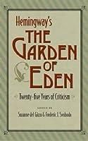 Hemingway's The Garden of Eden: Twenty-Five Years of Criticism
