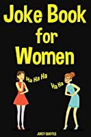 Joke Book for Women: 400 Funny Jokes for Women, Mothers and Wifes