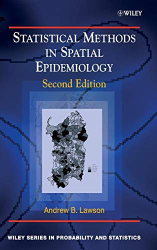 Download Statistical Methods in Spatial Epidemiology (Wiley Series in Probability and Statistics) 0470014849