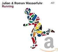 Running / Julian & Roman Wasserfuhr